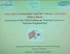 Tổ chức thành công khóa đào tạo về công nghệ lò phản ứng lần thứ III