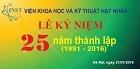 Kỷ niệm 25 năm thành lập Viện Khoa học và kỹ thuật hạt nhân (21/01/1991 – 21/01/2016)
